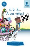 1, 2, 3... À vos vélos!