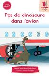 Pas de dinosaure dans l'avion